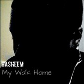 Hasheem: My Walk Home