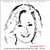 Bonnie Raitt: In Interview With Robin Ross DJ *