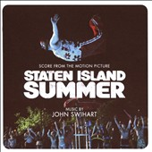 John Swihart: Staten Island Summer [Score From the Motion Picture]