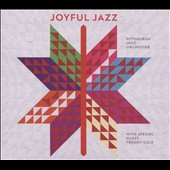 Pittsburgh Jazz Orchestra: Joyful Jazz [Digipak]