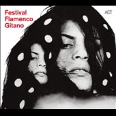 Various Artists: Festival Flamenco Gitano