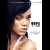 Rihanna: Evolution
