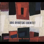 Ark Ovrutski Quintet: Intersection [Digipak]