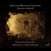 Giovanni Battista Costanzi (1704-1778): Cello Sonatas (7) / Giovanni Sollima, cello. Monika Leskovar, cello. Arianna Art Ensemble