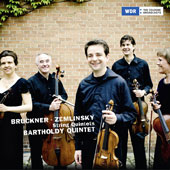 Bruckner: Quintet for Strings; Zemlinsky: Quintet for Strings / Bartholdy Quintet