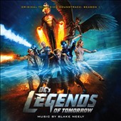 Blake Neely: DC's Legends of Tomorrow: Season One [Original Television Soundtrack]
