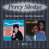 Percy Sledge: The Percy Sledge Way + Take Time to Know Her *