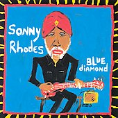 Sonny Rhodes: Blue Diamond