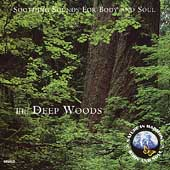 Sounds Of Nature: Deep Woods