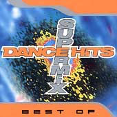 Various Artists: Best of Dance Hits Super Mix