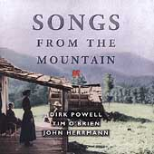 Tim O'Brien/Dirk Powell/John Herrmann: Songs from the Mountain