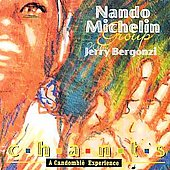 Nando Michelin: Chants: A Candomble Experience