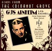 Gus Arnheim/Gus Arnheim & His Orchestra: Echos from Coconut Grove