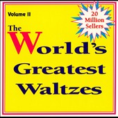 Various Artists: World's Greatest Waltzes, Vol. 2
