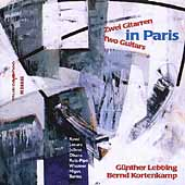 Two Guitars in Paris / Günther Lebbing, Bernd Kortenkamp