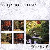 Various Artists: Serenity Series: Yoga Rhythms