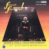 Fennell Favorites / Frederick Fennell, Dallas Wind Symphony