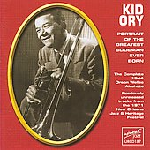 Kid Ory: Portrait of the Greatest Slideman Ever Born