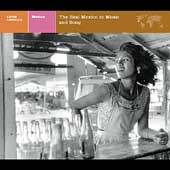 Various Artists: Explorer Series: Mexico - The Real Mexico in Music & Song