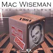 Mac Wiseman: The Lost Album