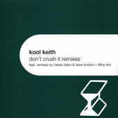 Kool Keith: Don't Crush It [Single]