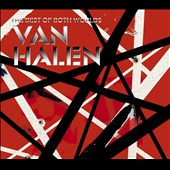 Van Halen: The Best of Both Worlds [Digipak]