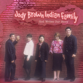 Jody Brown Indian Family: God Writes Our Story