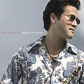 Jeff Kashiwa: Peace of Mind