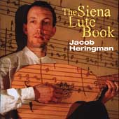 The Siena Lute Book / Jacob Heringman