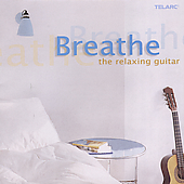 Breathe - The Relaxing Guitar