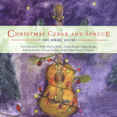 Joel Brown: Christmas Cedar & Spruce