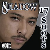 Mr. Shadow: 17 Shots [PA]