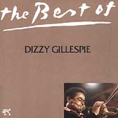 Dizzy Gillespie: The Best of Dizzy Gillespie [Pablo]