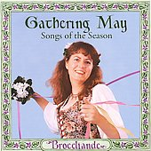 Brocelïande: Gathering May: Songs of the Season