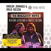 Waylon Jennings: 16 Biggest Hits: Waylon Jennings & Willie Nelson