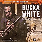 Bukka White: The Sonet Blues Story