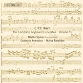CPE Bach: Complete Keyboard Concertos Vol. 18 / Miklos Spanyi, harpsichord. Marta Abraham - Concerto Armonico