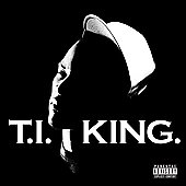 T.I.: King [PA] [Limited]