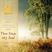 Mormon Tabernacle Choir: Then Sings My Soul