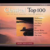 Classical Top 100 - The Most Beautiful Classical Melodies