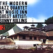 The Modern Jazz Quartet: Modern Jazz Quartet at the Music Inn, Vol. 2