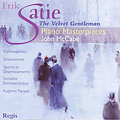 The Velvet Gentleman - Satie: Piano Music / John McCabe