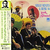 Sergio Mendes/Sergio Mendes & Brasil '66: Look Around [Limited] [Remaster]