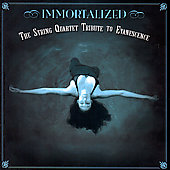Vitamin String Quartet: Immortalized: The String Quartet Tribute to Evanescence