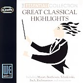 The Essential Collection - Great Classical Highlights