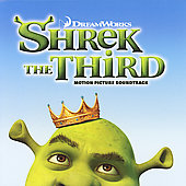 Various Artists: Shrek The Third: Motion Picture Soundtrack