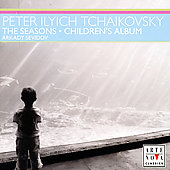 Tchaikovsky: The Seasons, Album for Children /Arkady Sevidov