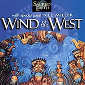 Sacred Earth: Wind of the West
