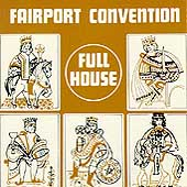 Fairport Convention: Full House [UK Bonus Tracks]