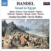 Handel: Israel in Egypt, HWV 54 / Mallon, Albino, Brown, Modolo, Mahon, Aradia Ensemble, et al